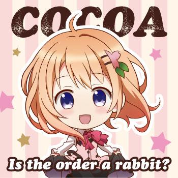 『ご注文はうさぎですか?』応援中♪